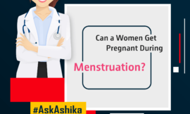 Can a Woman get Pregnant during her Periods?