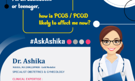 I'm an adolescent or teenager, how is PCOS/PCOD likely to affect me now?